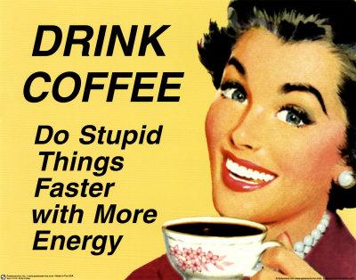 2008_0109-Drink-Coffee-Poster.jpg